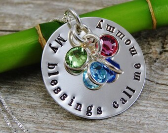 Hand Stamped Jewelry - Personalized Jewelry - Mom Necklace - My Blessings Call Me Mommy - Sterling Silver Necklace - Four Birthstones