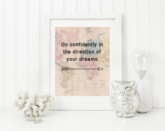 Go Confidently In The Direction Of Your Dreams Quote,  Printable Quote,  Instant Download Art, Inspirational Art, Printable Wall Art