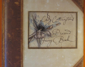 Lady Cottington's Pressed Fairy Book by Terry Jones and Brian Froud