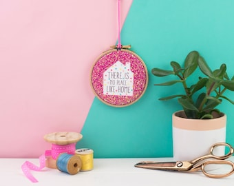 There is no place like home pink embroidery hoop  - embroidery hoop art - gift for housewarming - New home gift - Embroidery hoop gift