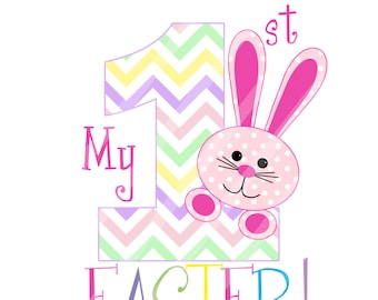 First Easter One with Pink Bunny Digital Download for iron-ons,heat transfers, T-Shirts, Onesies, Bibs, Towels, Aprons, DIY YOU PRINT