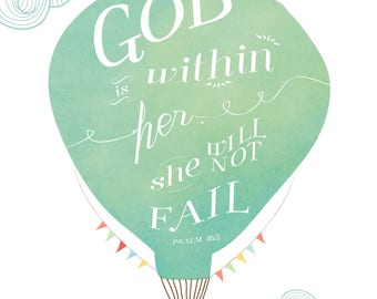 God is Within Her, She Will Not Fail 8x10 Psalm 46:5