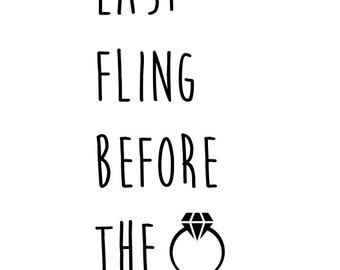 Bachelorette Party Favor - Last Fling Before The Ring Tattoo - Bachelorette Party Temporary Tattoos - Bride To Be