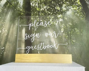 8x10 Acrylic Sign - Please Sign Our Guestbook, Plexiglass Wedding Sign, Acrylic Wedding, Rustic, Script, Calligraphy, Wedding, Decoration