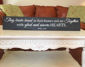 They Broke Bread in Their Homes and Ate Together Wood Sign Black | Acts 2:46 | Christian Home Decor | Reclaimed Wood Sign | Bible Verse