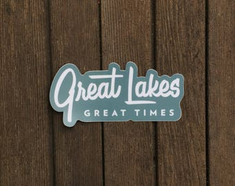 Michigan Sticker - Great Lakes Great Times - Vinyl Decal