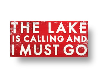 The Lake is Calling & I Must Go 10x22, Rustic lake sign, Rustic lake decor, Lake wood sign, Lake is calling rustic wood sign, lake wall art