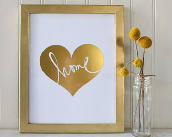 Home Real Foil Print - Wall Art - Home Love - Family - Home or Office Decor Accessories - Gold
