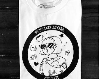 Weird Mom Club Circle Logo on Plain White t-shirt