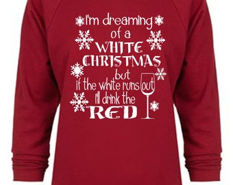 I'm Dreaming of White Ugly christmas Sweatshirt, Ladies Terry Off Shoulder Sweater, Xmas List,Funny Christmas Sweater, christmas funny shirt
