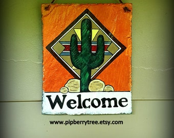 Southwestern Style/ Saguaro Cactus Hand Painted Decorative  7 x 9 Welcome  Slate Sign