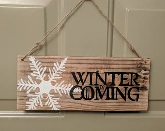 Hand Painted Game of Thrones Winter Is Coming Reclaimed Wood Sign
