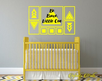 Be Brave Little One - Wall decal quote - Home Decor - Nursery Tribal Teepee Quote Decal - Girls Nursery Vinyl - Baby Boy - Arrow Art Nursery
