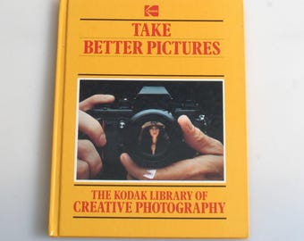 Kodak Book//Take Better Pictures 1983//Photography Literature