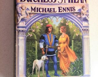 Vintage Novel Duchess of Milan A Novel of the Renaissance by Michael Ennis Historical Fiction Italy
