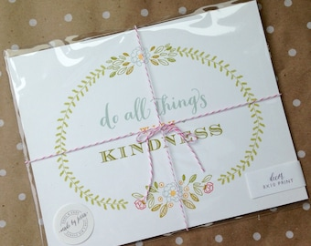 Do all things with kindness 8 x 10 print