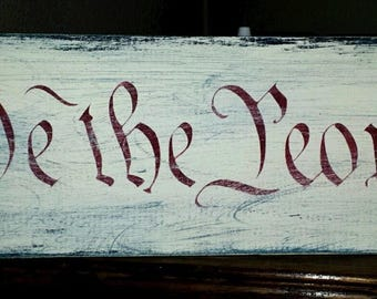Primitive Sign We The People Americana Independence Day 4th of July