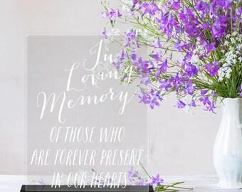 In Loving Memory/sign/Reception Sign/Wedding Decor/Wedding Memorial Sign/Acrylic
