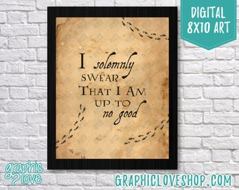 Printable 8x10 Solemnly Swear I Am Up to No Good Worn Paper Digital Art Print | High Resolution JPG File, Instant Download, Ready to Print
