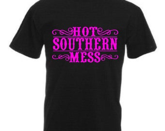 Hot Southern Mess Shirt