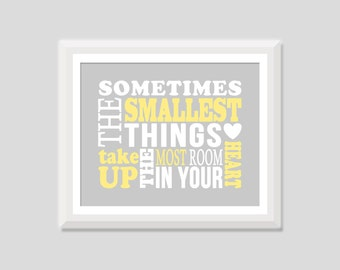 Sometimes the Smallest Things Most Room Winnie the Pooh Nursery Quote, Baby Boy Baby Girl Nursery Art, Inspirational Quote, Nursery Decor