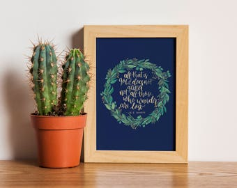 Wall Art // Lord of the Rings Quote // Not all who wander are lost // Digital Print // Hand Painted Design