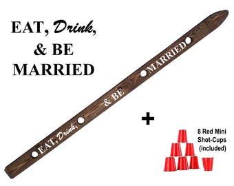 ShotSki, Wedding Shot Ski. Eat, Drink, and Be Marrried. Wedding Reception Shot Ski