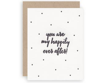 Happily Ever After - Letterpress Greeting Card