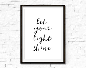Let your light shine print, inspirational quote, christian art print, bible quote printable, office wall art