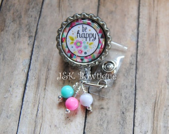 Be Happy badge reel, Retractable Badge Reel, nurse badge reel, badge reel, badge holder, medical badge reel, quote badge reel, teacher id