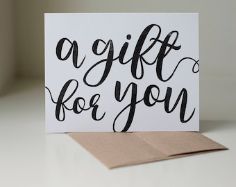 Gift for You Card, Greeting Card, Gift Card, Gift Certificate Card, Black and White Greeting Card, A Gift for You, Blank Greeting Card