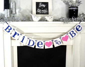 Bridal Shower Banner/ Bridal Shower Decorations/ Bride To Be Banner/ Wedding Garland/ Bachelorette/ Sign/ Wedding Decorations