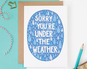 Under The Weather Greetings Card