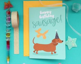 Sausage dog birthday / Dog birthday card / Sausage dog card / Dachshund card / Dachshund birthday / Dog lover birthday / Cute birthday card