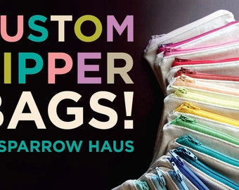 10 Custom Zipper Bags - Select Your Size and Color Combination!