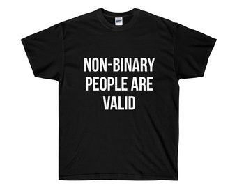 Non Binary - Non-Binary - Nonbinary - Non-Binary Pride - Trans - LGBTQ - LGBTQ Pride - LGBTQA - Transgender - Trans Pride - lgbt Shirt