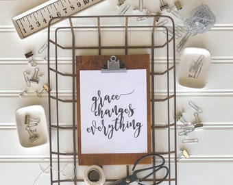 Grace Changes Everything Print - Wall Decor - Wall Art - Grace Changes Everything Print - 8x10 Print