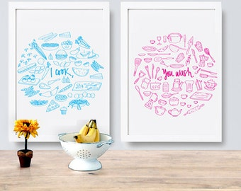 I cook, You wash - Two prints - Different Sizes