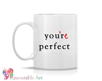 Coffee Mug, Ceramic Mug, Typography Mug, Grammar Mug, Funny Unique Coffee Mug, 11oz or 15oz Watercolor Art Print Mug Gift, Anniversary Gift