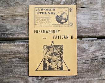 1974 - Freemasonry & Vatican II Booklet - New World Order, Illuminati, Freemason, Masonic Book -