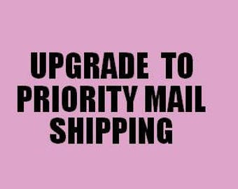 Priority Mail Shipping, Upgrade from First Class to Priority Mail