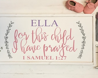 For This Child I Have Prayed | 1 Samuel 1:27 | baby nursery decor | baby girl nursery | baby girl nursery ideas | unique baby shower gifts |