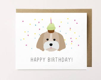 Shih Tzu Birthday Card, Shih Tzu Card, Shih Tzu Art, Dog Birthday Card, Shihtzu Card, Cute Birthday Card, Puppy Birthday Card, Birthday Card