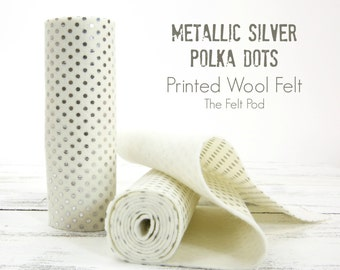 Printed Wool Felt Roll // Metallic Silver Polka Dots // Polka Dotted Fabric // Holiday Felt