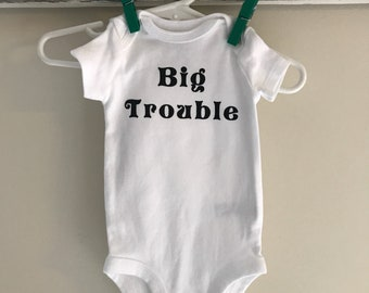 Free Shipping! Big Trouble Onesie