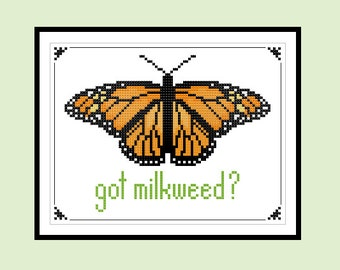 Cross Stitch Pattern Got Milkweed Monarch Butterfly Original Counted Cross Stitch PDF Pattern Instant Download 5x7 Gift for Her Gift for Him