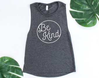 BE KIND Muscle Tank   Kindness, Antibully, You Can Sit With Us, Be Nice, Kind Shirt