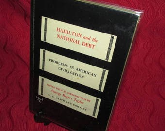 """Problems in American Civilization """"Hamilton and the National Debt"""" G.R. Taylor, Ed."""