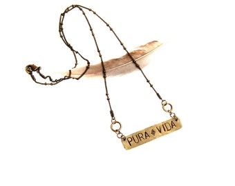 Stamped Brass PURA VIDA Necklace (P1954)