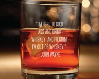 Rocks glass w/ John Wayne Quote - john wayne, the duke, Western, john wayne quotes, whiskey,  whiskey glasses, whiskey glass